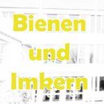"""Umweltgruppe """"Bienen und Imkern"""""""